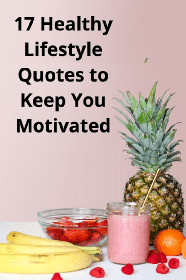 17 Healthy Lifestyle Quotes