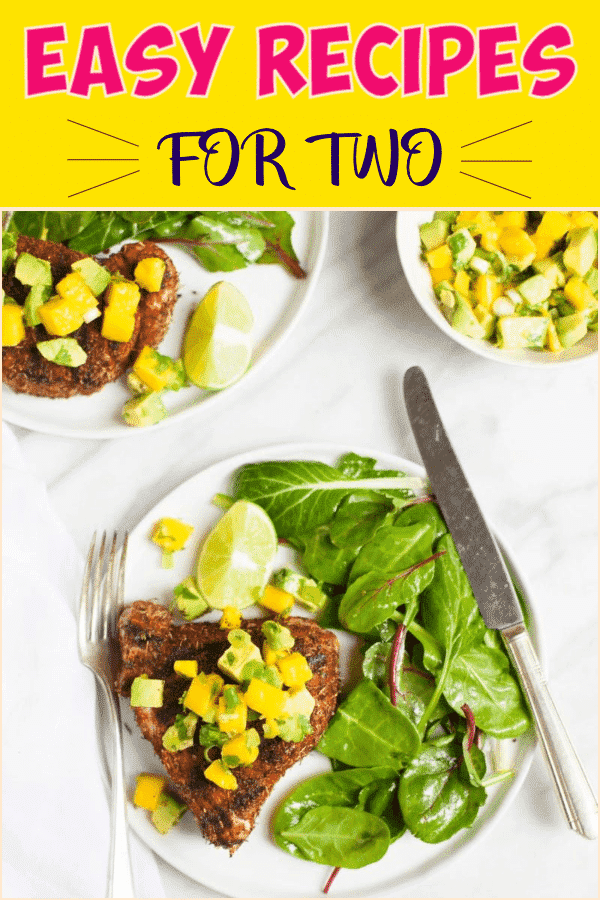 Easy Recipes for two